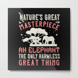 Elephant Quote - 30 Metal Print