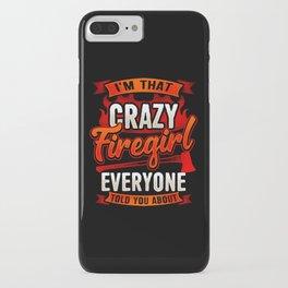 Crazy Firegirl - Firewoman Fire Department Heroine iPhone Case