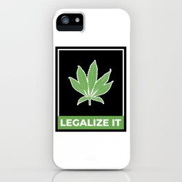 Legalize Weed iPhone Case