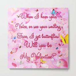Be My Valentine Metal Print
