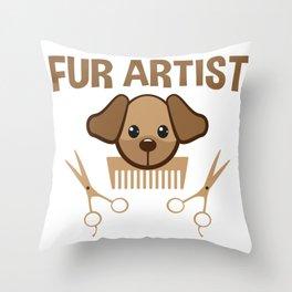 Fur Artist Dog Groomer Funny Dog Grooming Gift Throw Pillow