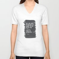 "tolkien V-neck T-shirts featuring ""All We Have to Decide"" Tolkien Quote by tailormade008"