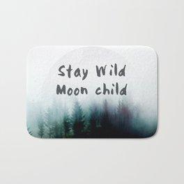 Stay wild moon child watercolor Bath Mat