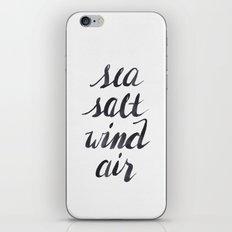 Sea, Salt, Wind, Air iPhone Skin