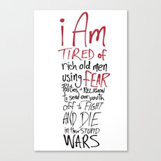 Tired of Wars Canvas Print