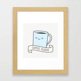 Coffee Please Framed Art Print
