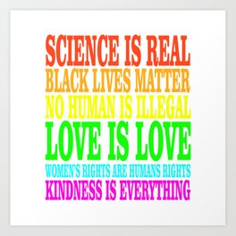 SCIENCE IS REAL | Rights Art Print