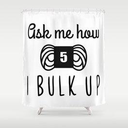 bulk up bro funny yarn knit crochet Shower Curtain