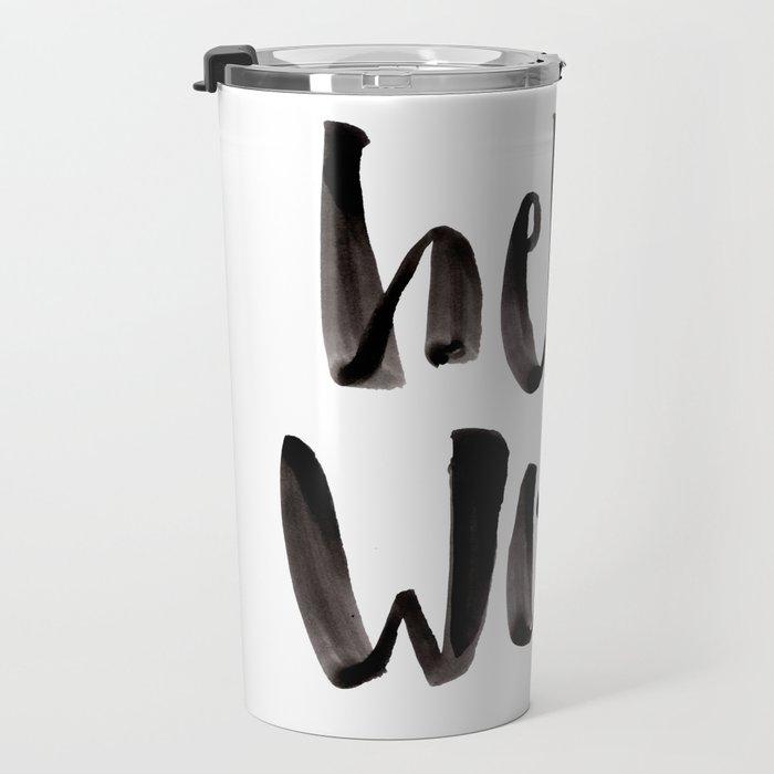 Hello World - Hand Lettering Travel Mug