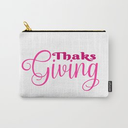 Thaks Giving Carry-All Pouch