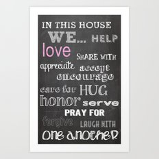 In This House We... Art Print