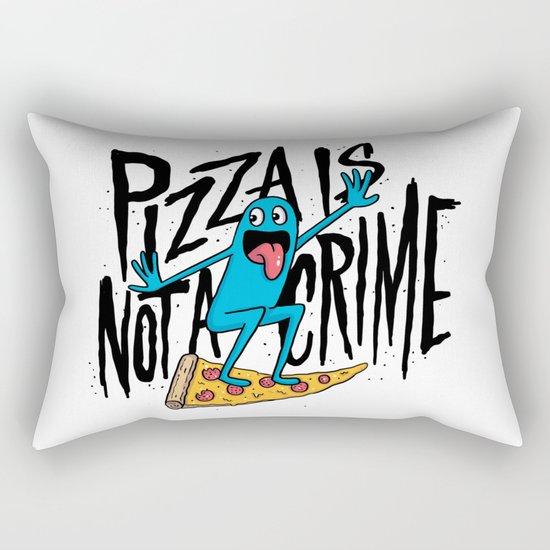 Pizza Is Not A Crime Rectangular Pillow