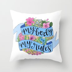 My Body. My Rules. Throw Pillow