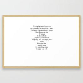 Boring personality remedy Framed Art Print