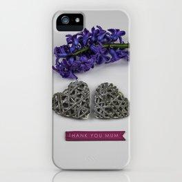 Thank You Mum iPhone Case