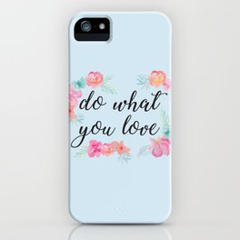 Baesic Do What You Love iPhone Case