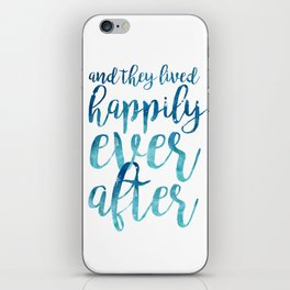 And they live happily ever after... iPhone Skin