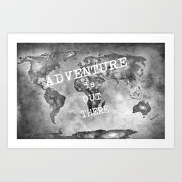 Adventure is out there... Stars world map BW Art Print