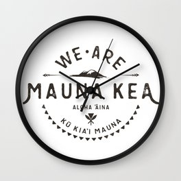 We are Mauna Kea Wall Clock