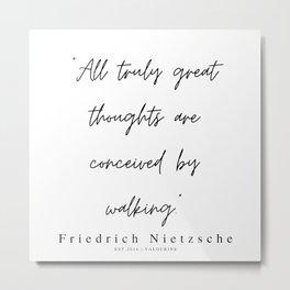 23   | 200319 |  Friedrich Nietzsche Quotes Metal Print