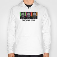 ford Hoodies featuring Harrison Ford by Sabrina
