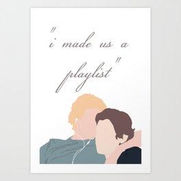 """""""I Made Us a Playlist"""" Portrait V2 Art Print"""