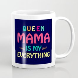 Queen Mum Coffee Mug