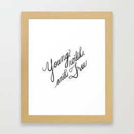 Young, Wild, and Free Framed Art Print
