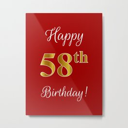"""Elegant """"Happy 58th Birthday!"""" With Faux/Imitation Gold-Inspired Color Pattern Number (on Red) Metal Print"""