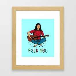 Folk You Guitar Hippie Framed Art Print
