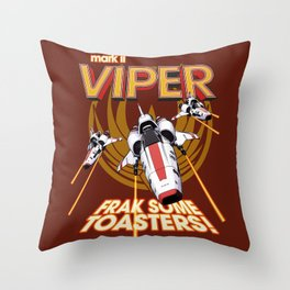 Viper Mk.II - Let's Frak Some Toasters! Throw Pillow
