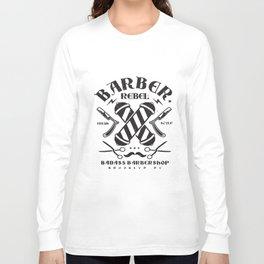 Barber Badass Rebel Brooklyn New York Hairdresser Stylist Badass T-Shirts Long Sleeve T-shirt