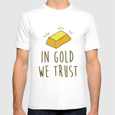 In Gold we trust! White SMALL Mens Fitted Tee