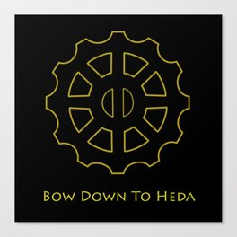 Bow Down To Heda Canvas Print
