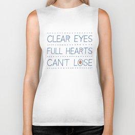 Clear Eyes, Full Hearts, Can't Lose Biker Tank