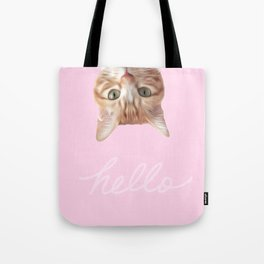 THIS IS THE WAY CAT SAYS HELLO 2 Tote Bag