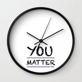 You Matter 2me Wall Clock