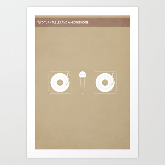 Two Turntables and a Microphone Art Print