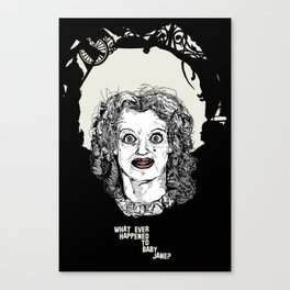 what ever happened to baby jane? Canvas Print