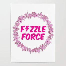 Fizzle Force Poster