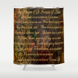 The Prayer of St Francis of Assisi Shower Curtain