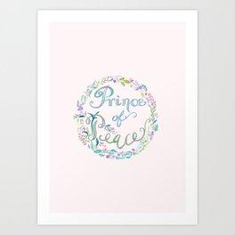 Prince of Peace -Isaiah 9:6 Art Print