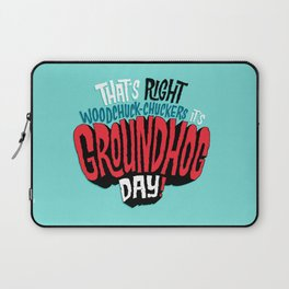 It's Groundhog Day! Laptop Sleeve