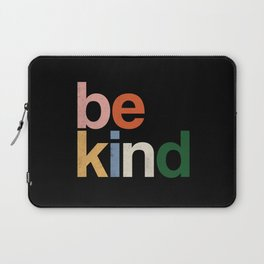 be kind colors rainbow Laptop Sleeve