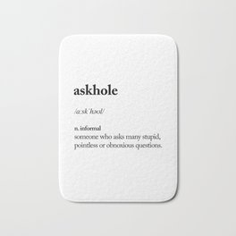 Askhole funny meme dictionary definition black and white typography design poster home wall decor Bath Mat