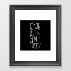 space truckin' Framed Art Print