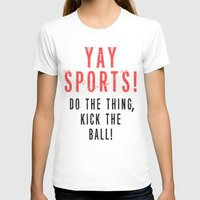 sports T-shirts featuring SPORTS BALL by Tayler Smith
