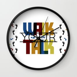 Walk Your Talk Wall Clock