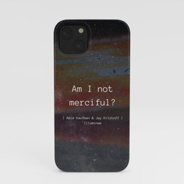 Am I Not Merciful? iPhone Case