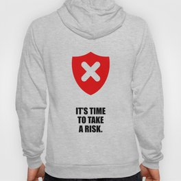 Lab No. 4 - It's Time To Take A Risk Business Inspirational Quotes Poster Hoody